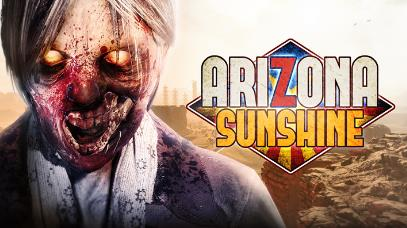 Oculus Quest版《Arizona Sunshine》亚利桑那阳光